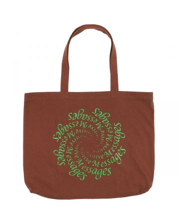 A Positive Messages IS A STATE OF MIND TOTE / TOASTED RYE